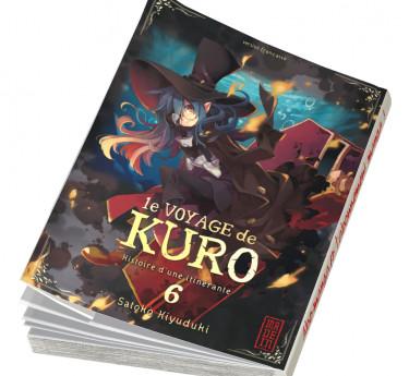 Le Voyage de Kuro Le Voyage de Kuro T06