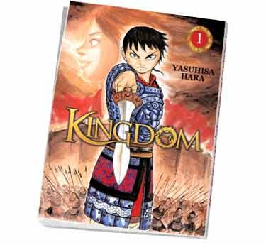 Kingdom Abonnement manga Kingdom tome 1