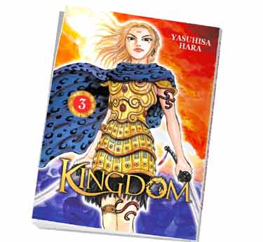 Kingdom Abonnement manga Kingdom tome 3