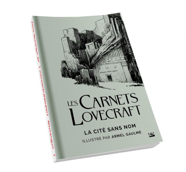 07 - Les Carnets Lovecraft : La cité sans nom