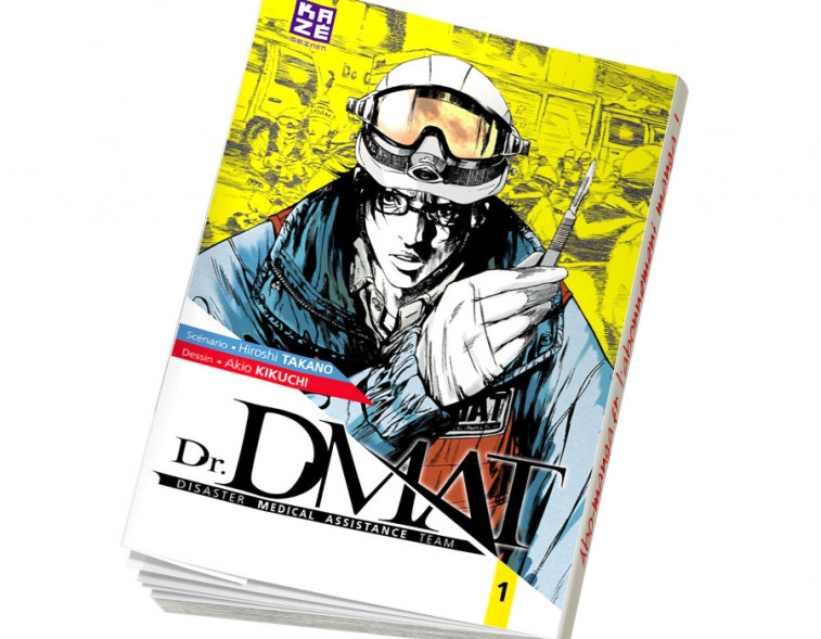 Abonnement Dr DMAT - Disaster Medical Assistance Team tome 1