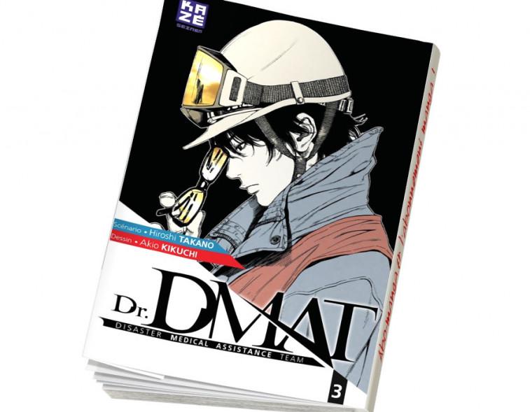 Abonnement Dr DMAT - Disaster Medical Assistance Team tome 3
