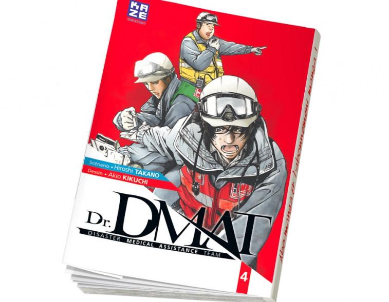 Abonnement Dr DMAT - Disaster Medical Assistance Team tome 4