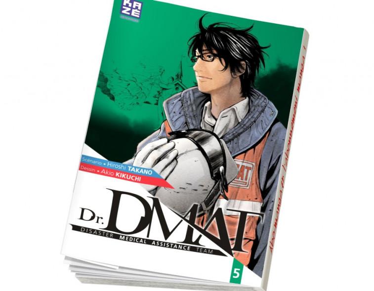 Abonnement Dr DMAT - Disaster Medical Assistance Team tome 5