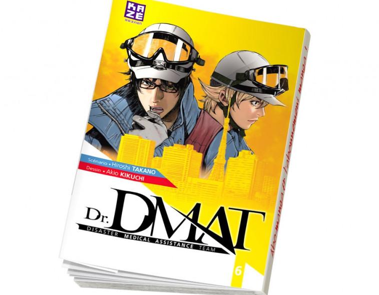 Abonnement Dr DMAT - Disaster Medical Assistance Team tome 6