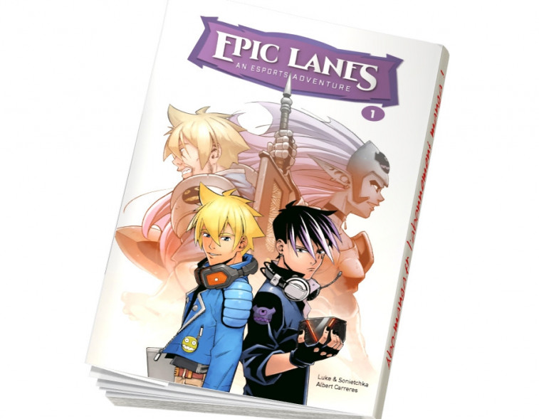 Epic Lanes - Tome 1