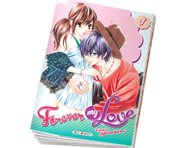 Abonnement Forever my love tome 1