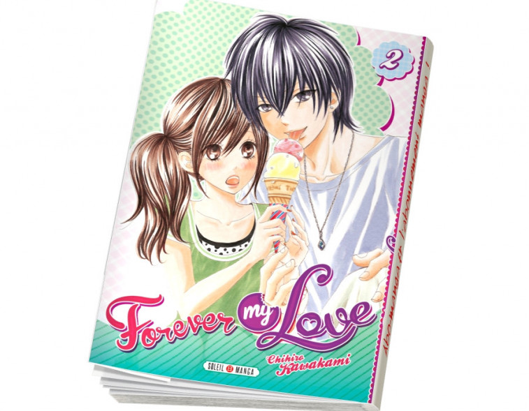 Abonnement Forever my love tome 2