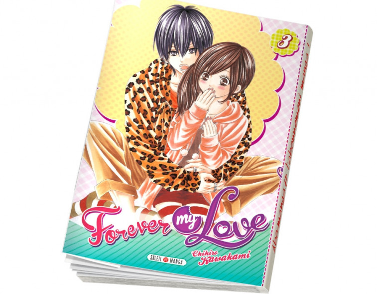 Abonnement Forever my love tome 3