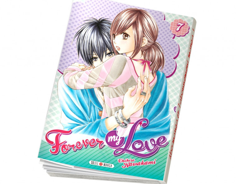 Abonnement Forever my love tome 7