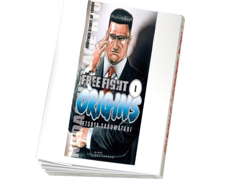 Abonnement Free Fight Origins tome 1