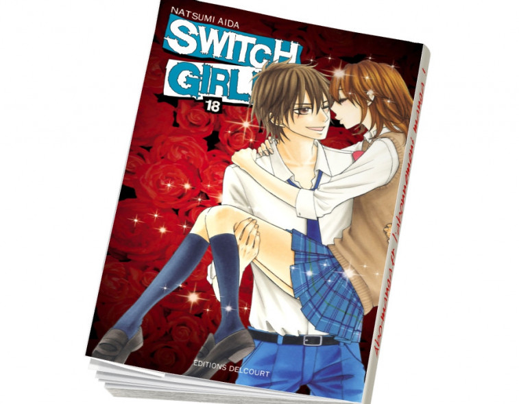 Abonnement Switch Girl !! tome 18
