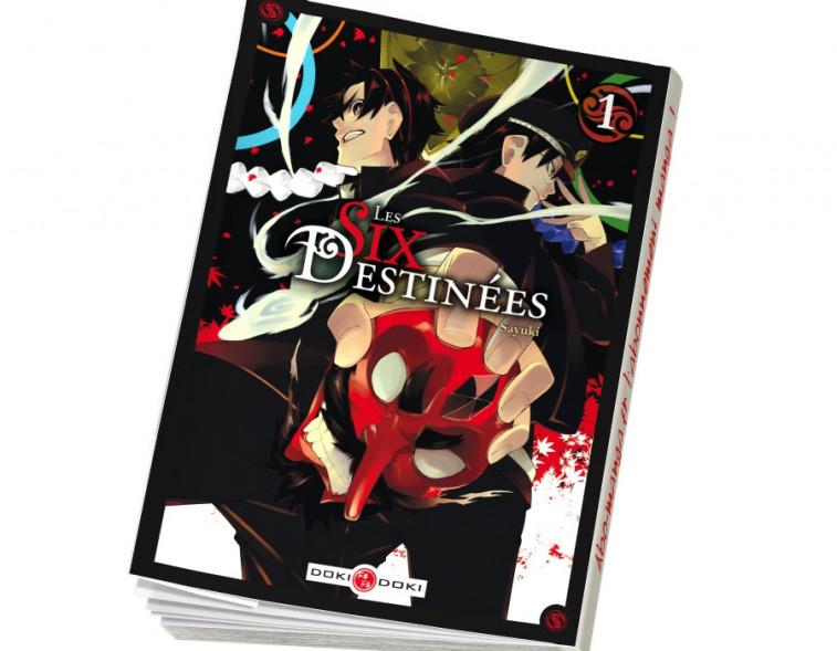 Abonnement Les Six Destinées tome 1