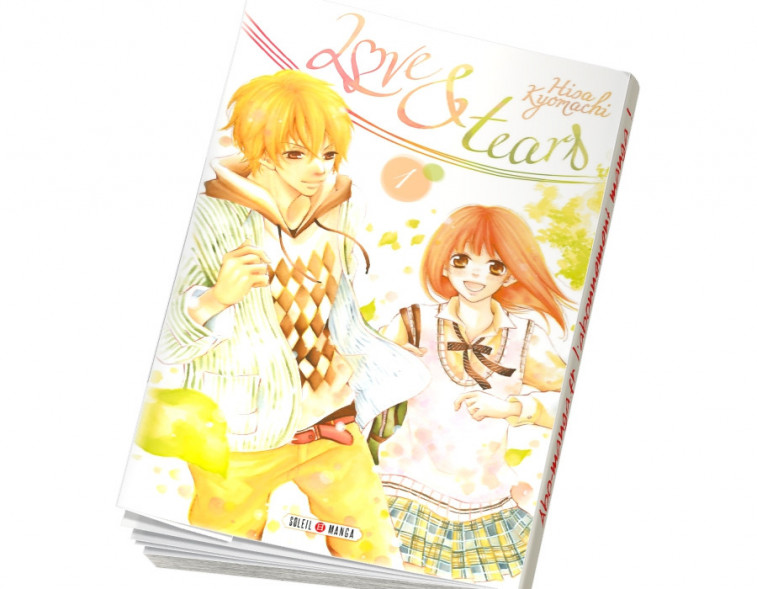 Abonnement Love and Tears tome 1