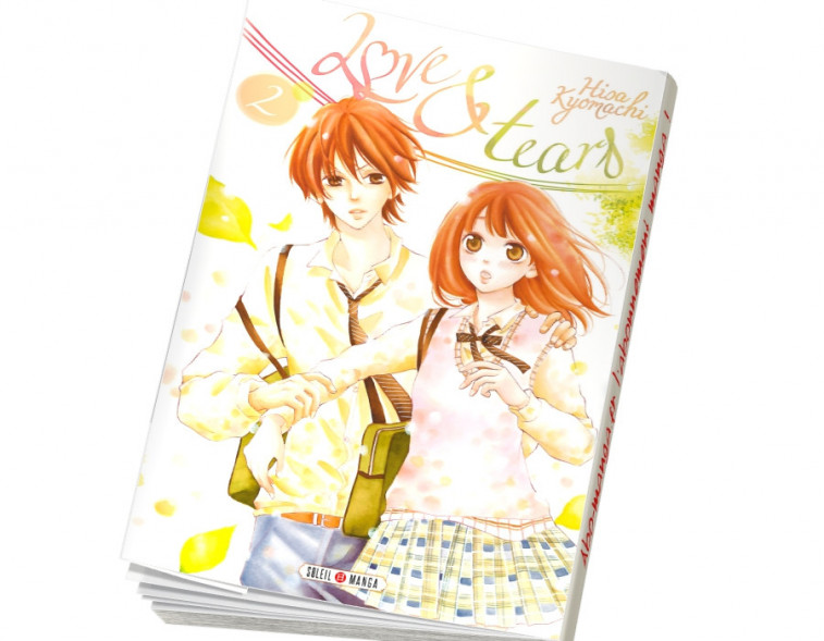 Abonnement Love and Tears tome 2