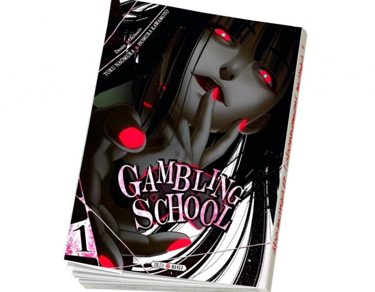 Abonnement Gambling School tome 1