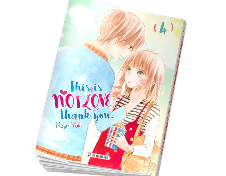 Abonnement This is not Love, Thank you tome 4