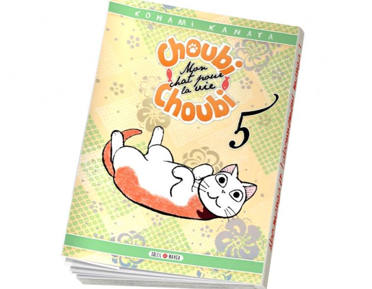 Abonnement Choubi-Choubi, Mon chat pour la vie tome 5