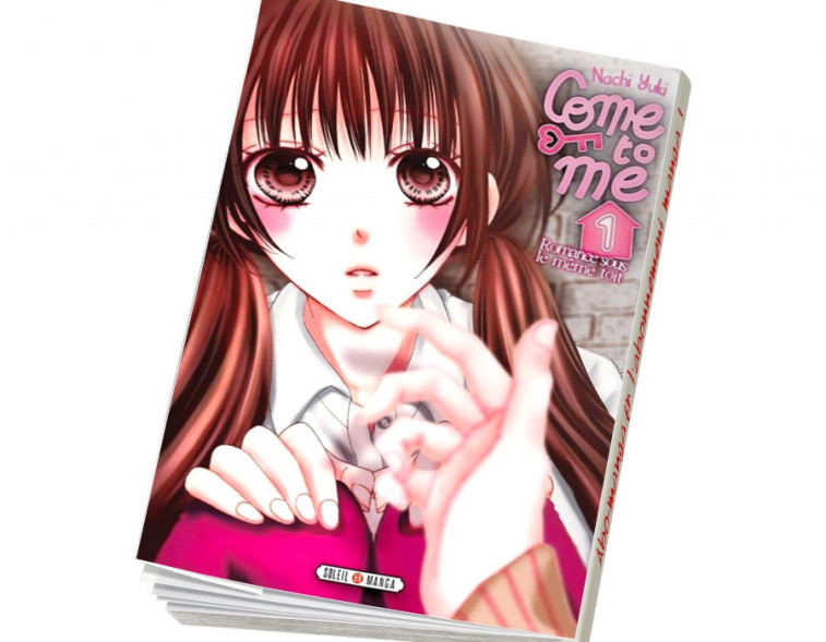 Abonnement Come to me tome 1