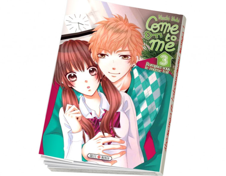 Abonnement Come to me tome 3