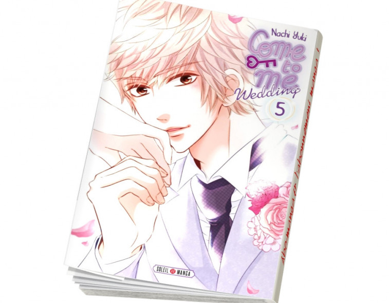 Abonnement Come to me Wedding tome 5