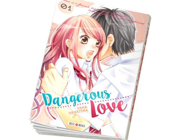 Abonnement Dangerous love tome 1