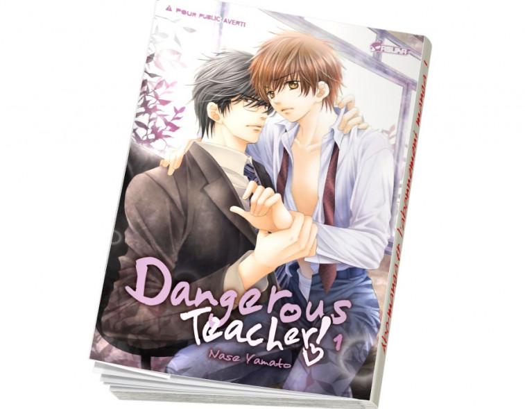 Abonnement Dangerous Teacher ! tome 1