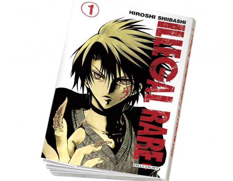 Abonnement Illegal Rare tome 1
