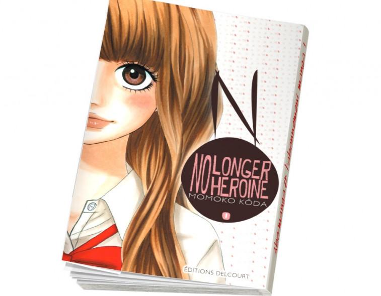 Abonnement No longer heroine tome 1