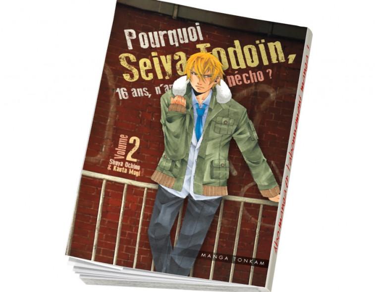 Abonnement Pourquoi Seiya Todoïn, 16 ans, n'arrive pas à pécho ? tome 2