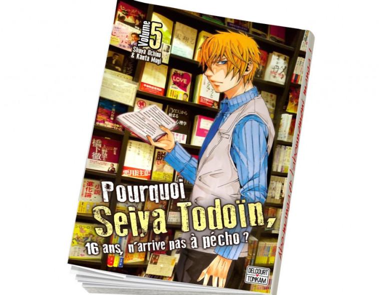 Abonnement Pourquoi Seiya Todoïn, 16 ans, n'arrive pas à pécho ? tome 5