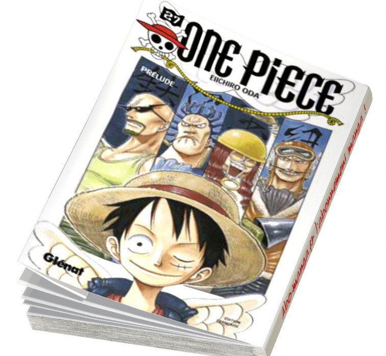 Abonnement One Piece tome 27