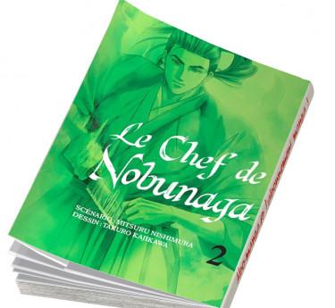 Le Chef de Nobunaga Le Chef de Nobunaga T02