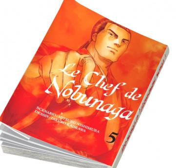 Le Chef de Nobunaga Le Chef de Nobunaga T05