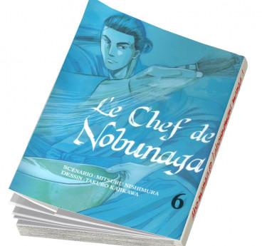 Le Chef de Nobunaga Le Chef de Nobunaga T06