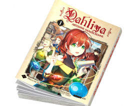 Dahliya, Artisane Magicienne