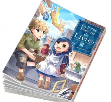 La Petite faiseuse de livres - Ascendance of a Bookworm La Petite faiseuse de livres - Ascendance of a Bookworm T03